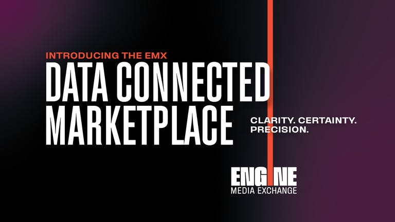 Introducing the EMX Data Connected Marketplace - ENGINE Media Exchange